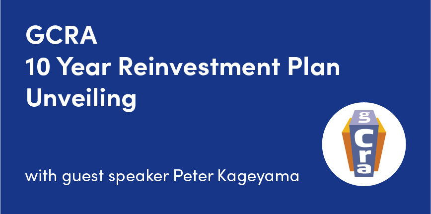GCRA to Host 10 Year Reinvestment Plan Unveiling Event