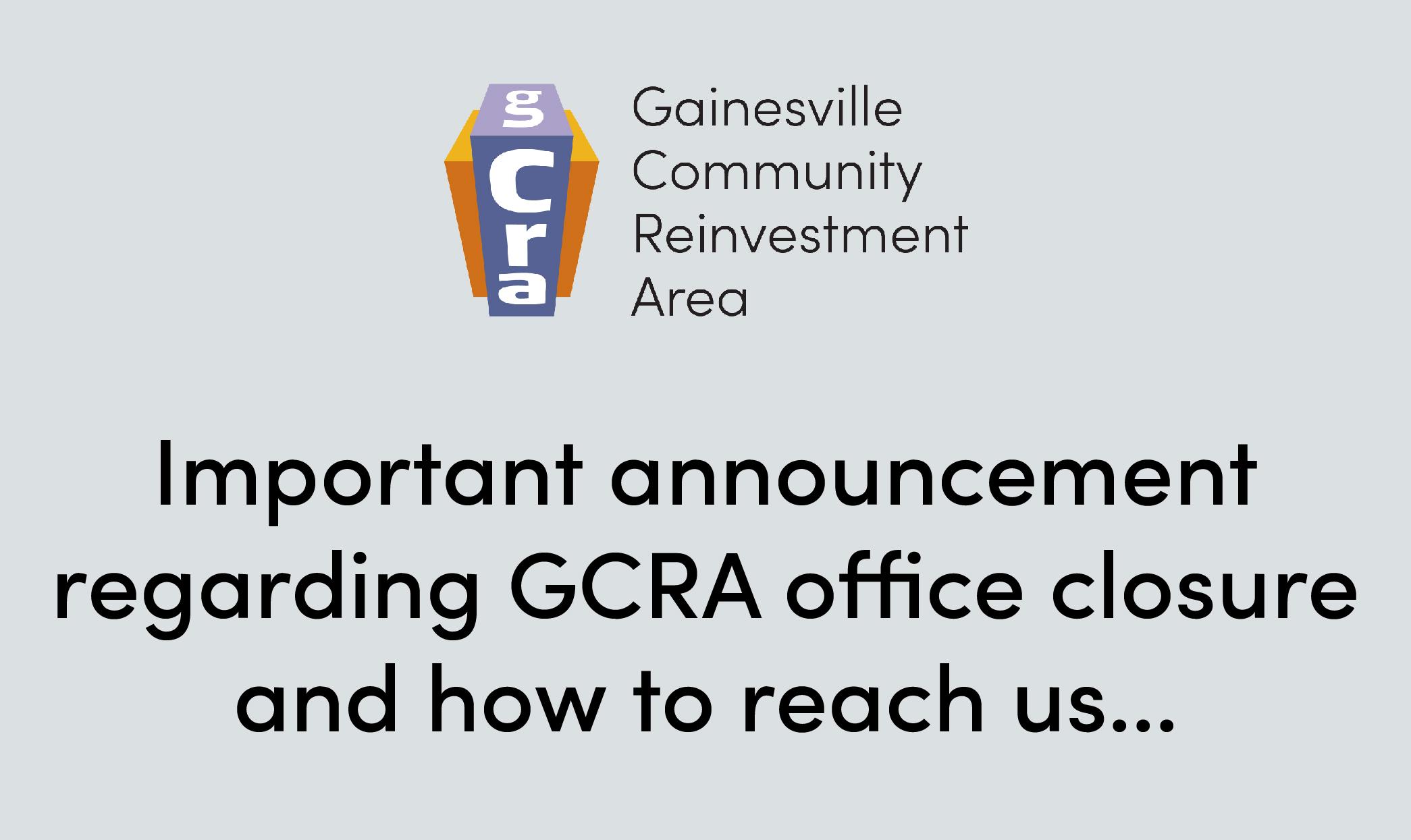 Important Announcement Regarding GCRA Office Closure