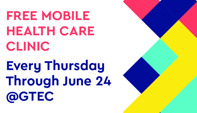 Free Mobile Health Care Clinic Coming Soon to GTEC