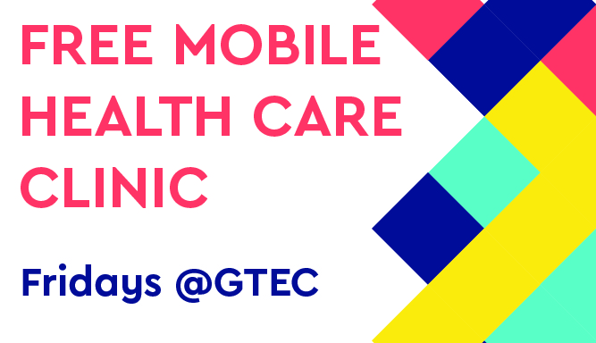 Mobile Outreach Clinic Returning to GTEC in July